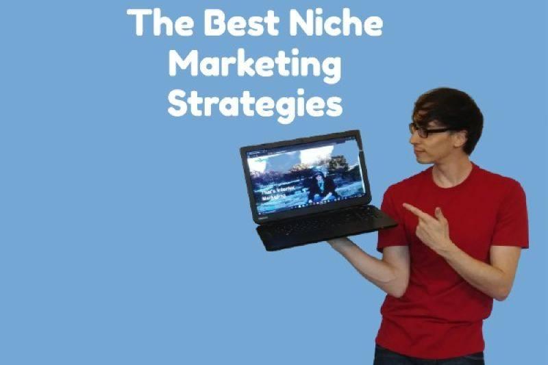 best-niche-marketing-strategies